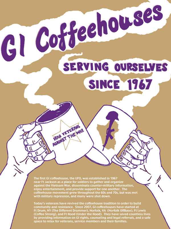During the Vietnam War, GI coffeehouses located near military posts became a place for soldiers to gather and organize against the war. Since 2007, veterans of the wars in Iraq and Afghanistan have revived this GI coffeehouse tradition in various locations.