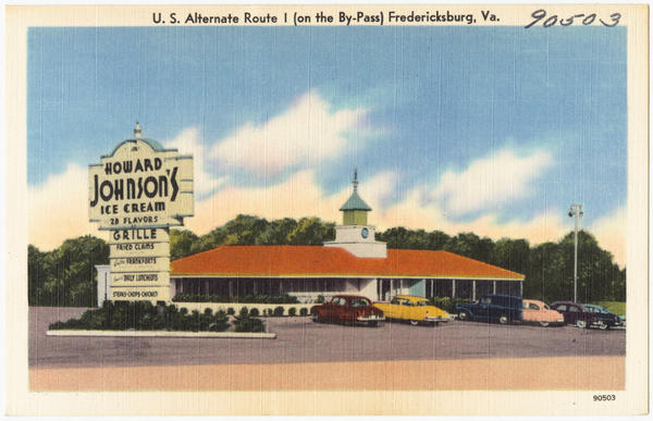 A vintage postcard shows the Howard Johnson's, or HoJo's, on U.S. Alternate Route I, in Fredericksburg, Va. The chain redefined how a broad swath of middle-class families dined on the road.