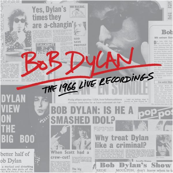 Bob Dylan, <em>The 1966 Live Recordings.</em>
