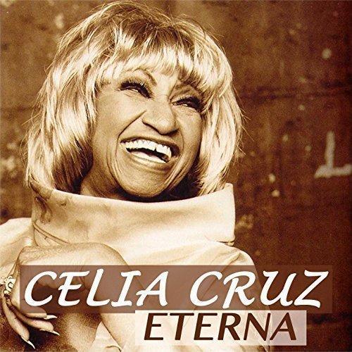 Celia Cruz, <em>Celia Cruz Eterna</em>