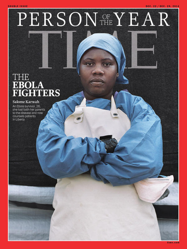 Salome Karwah made the cover of TIME's 2014 Person of the Year issue for assistance during the Ebola crisis.