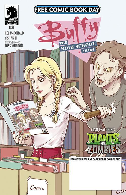 <em>Buffy the High School Years/Plants vs. Zombies</em>