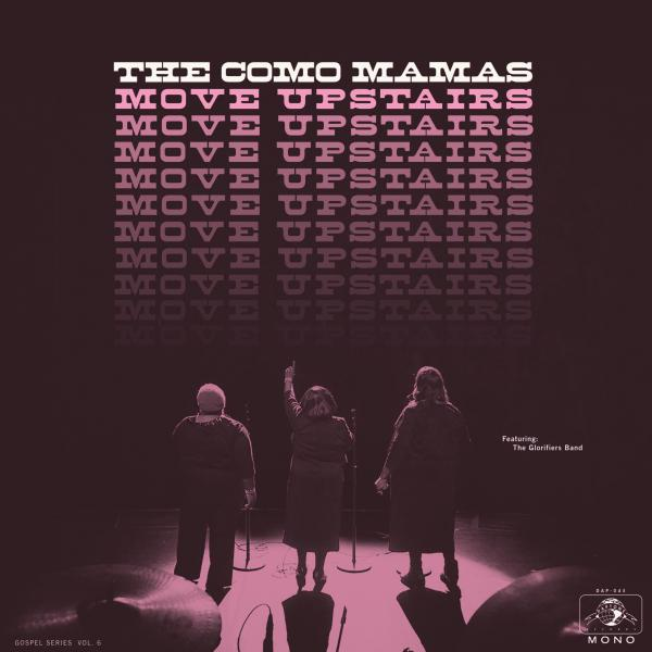 The Como Mamas, <em>Move Upstairs</em>