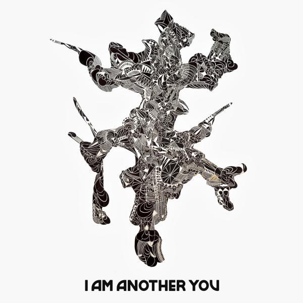 <em>I Am Another You</em>.