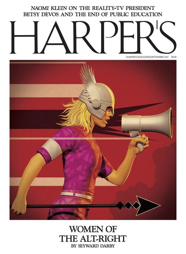 In the <em>Harper's Magazine </em>September issue, journalist Seyward Darby digs into the aims of the alt-right's women allies.