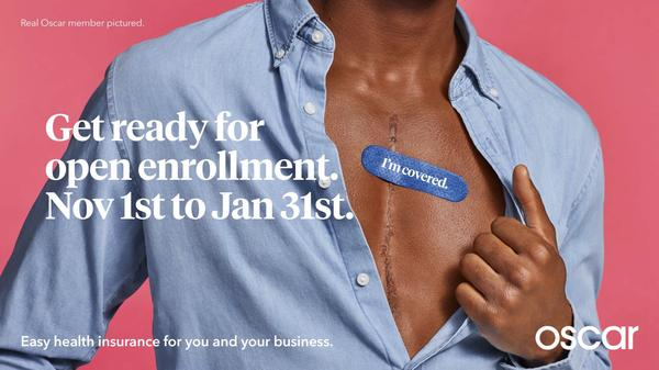 Health insurance company Oscar has started its own ad campaign for the Affordable Care Act. These enrollment dates apply to New York state; the dates to enroll in federally run exchanges are Nov. 1 to Dec. 15.