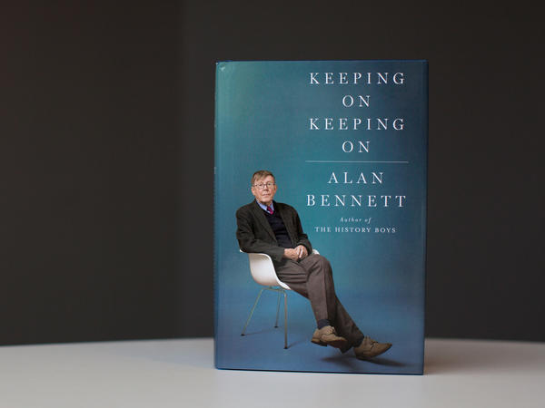 'Keeping On Keeping On' by Alan Bennett