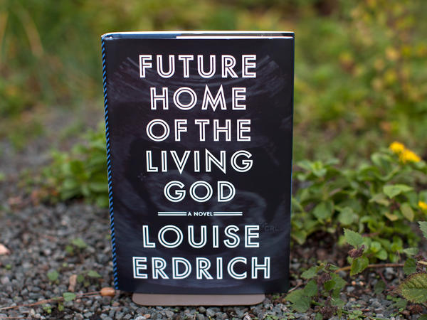 'Future Home Of The Living God,' By Louise Erdrich