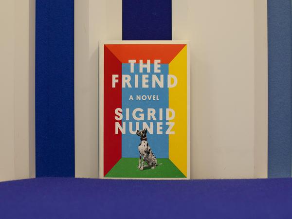 """""""The Friend"""" by Sigrid Nunez"""