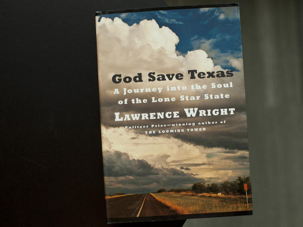 """God Save Texas"" by Lawrence Wright"