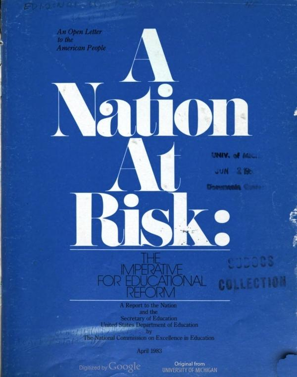 "The original cover of the 1983 ""A Nation At Risk"" report published by the U.S. Department of Education."