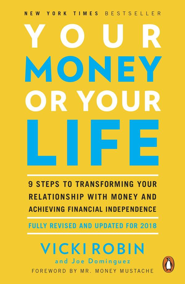 """""""Your Money or Your Life"""" takes a """"whole systems"""" approach to your relationship with money."""