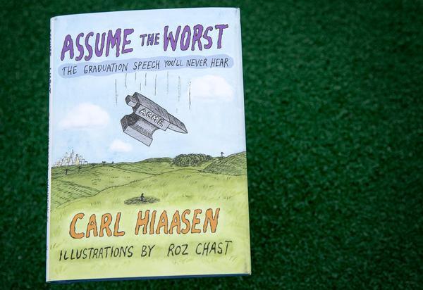 """Assume The Worst,"" by Carl Hiaasen. (Robin Lubbock/WBUR)"