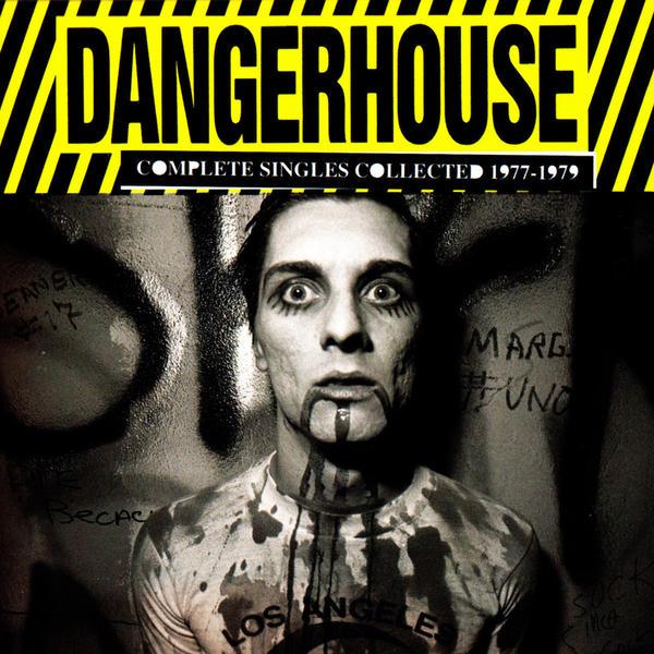<em>Dangerhouse: Complete Singles Collected 1977-1979.</em>