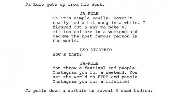 A comedy script spoofing the Fyre Festival, written by Jordan VanDina.