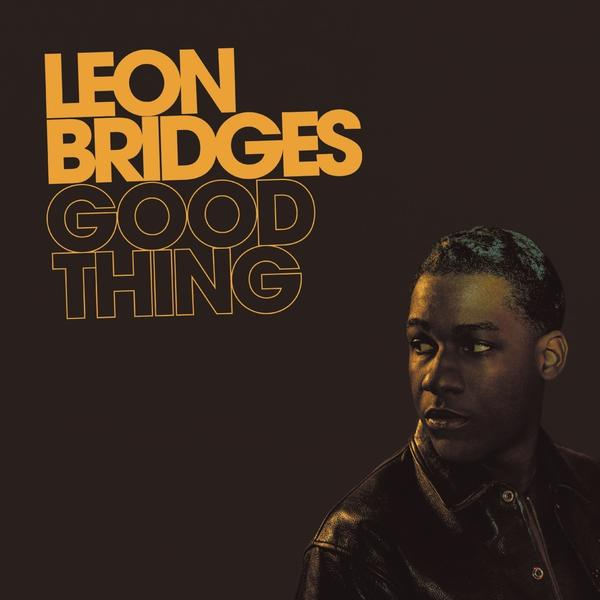Leon Bridges, <em>Good Thing</em>