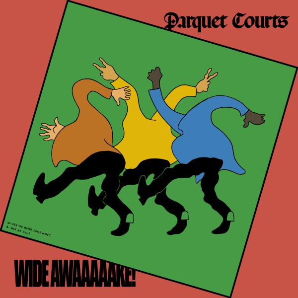 Parquet Courts' album, <em>Wide Awake, </em>is out May 18