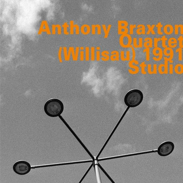 Anthony Braxton Quartet, <em>(Willisau) 1991 Studio</em>
