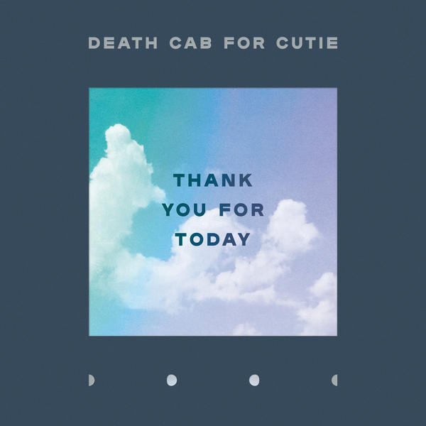 Death Cab for Cutie's <em>Thank You for Today </em>comes out August 17.