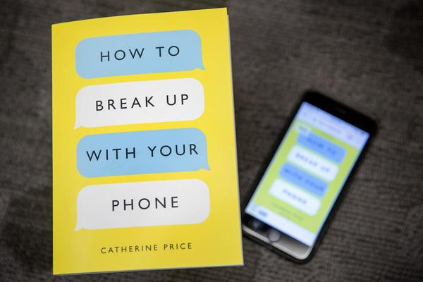 """How to Break Up with Your Phone,"" by Catherine Price. (Robin Lubbock/WBUR)"