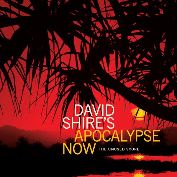 <em>David Shire's Apocalypse Now (The Unused Score)</em> is available now.
