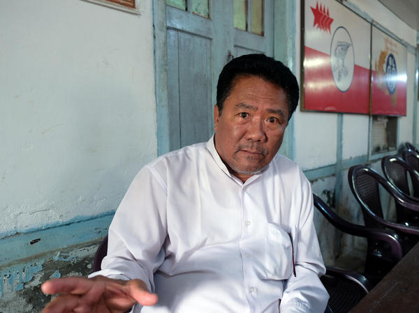 "Tun Aung Kyaw, the general secretary of Myanmar's Arakan National Party, represents the Rakhine minority. His party swept elections in Rakhine State in 2015. ""The central government hasn't done anything for the people or the state's development,"" he tells NPR."
