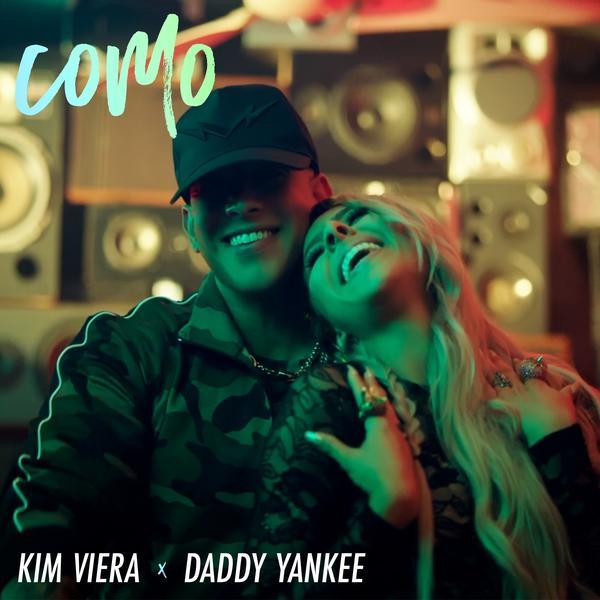 "Kim Viera feat. Daddy Yankee, ""Como"""