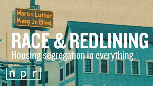 Gene Demby of NPR's Code Switch explains why neighborhoods are still so segregated today.
