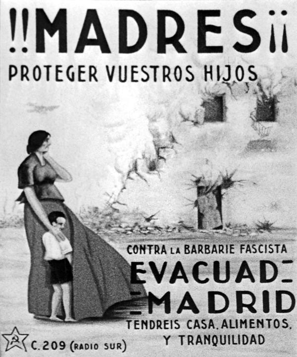 """A reproduction of a poster urging inhabitants, especially mothers and their children, to leave Madrid as Gen. Francisco Franco's troops advanced during the Spanish Civil War. The poster reads """"Mothers, protect your children!"""" and """"Evacuate Madrid."""" In smaller print, it reads, """"Against the fascist brutality"""" and """"you'll have a home, food and tranquility."""" Franco conquered Madrid in March 1938."""