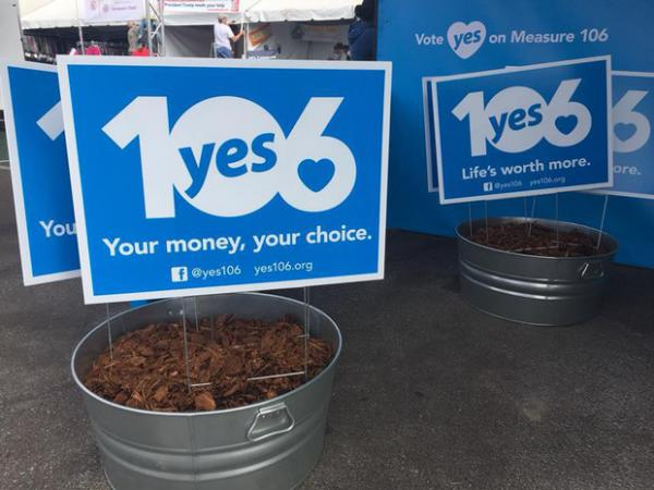 """<p>On their website and campaign signs, supporters of Measure 106 use the tagline, """"Your money, yourchoice.""""</p>"""