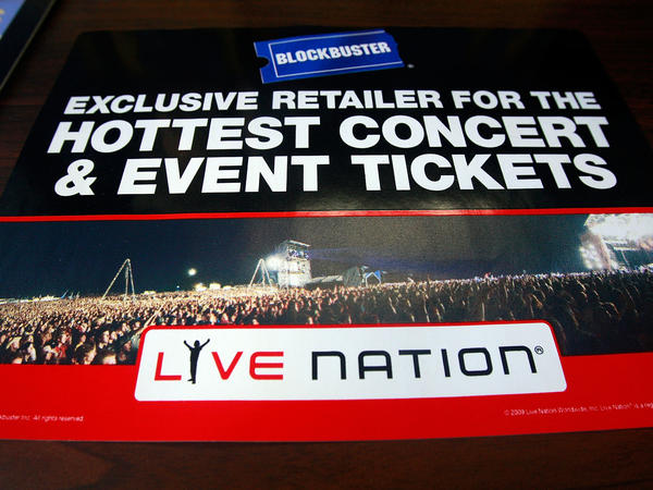A 2009 Blockbuster sign advertising Live Nation's ticket sales, publicized shortly before the latter company's merger with Ticketmaster.