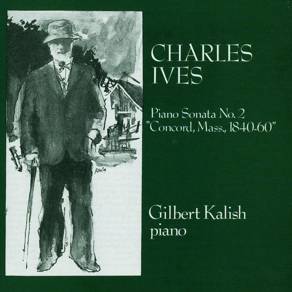"""Gilbert Kalish plays Charles Ives' """"Concord"""" Sonata, released in 1977."""