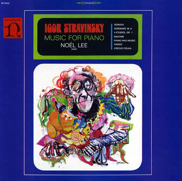 Noel Lee plays piano music by Igor Stravinsky, released in 1968.