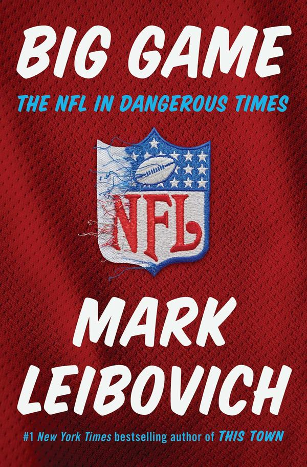 """Big Game,"" by Mark Leibovich"
