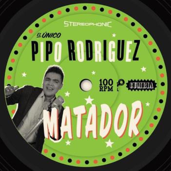 """Pipo Rodriguez, """"Matador'"""