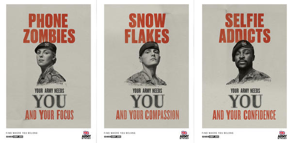 The British army unveiled several new posters Thursday as part of its recruitment campaign targeted at 16- to 25-year-olds.