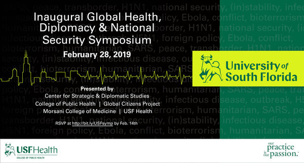 The inaugural Global Health, Diplomacy and National Security Symposium takes place Feb. 28 at USF's Tampa campus.