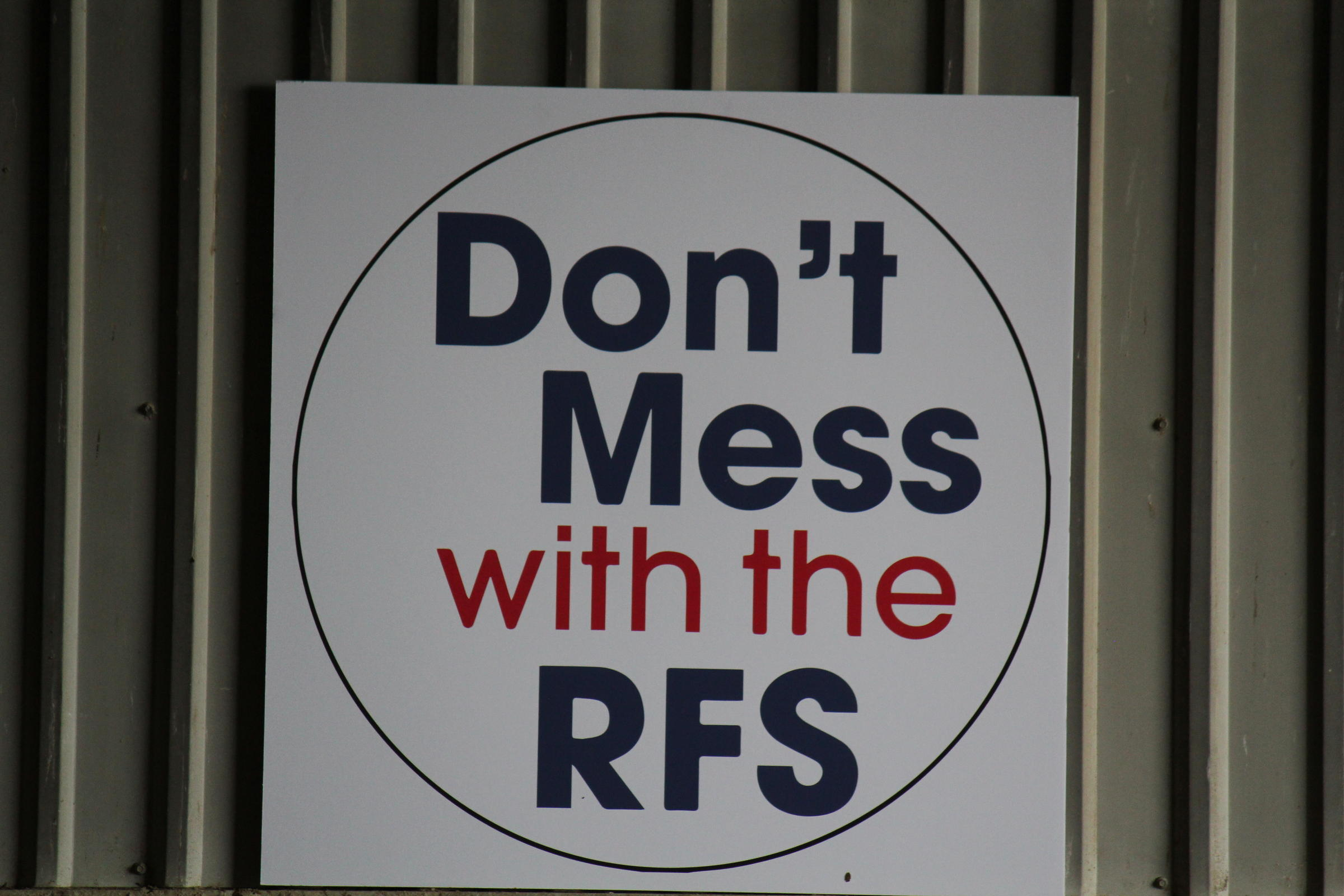 Protecting the Renewable Fuel Standard is a priority for officials from corn-producing states as shown by this sign at an RFS rally in Iowa a few years ago