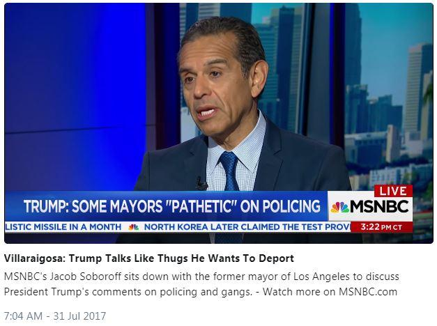 Villaraigosa MSNBC Interview Capture July 2017