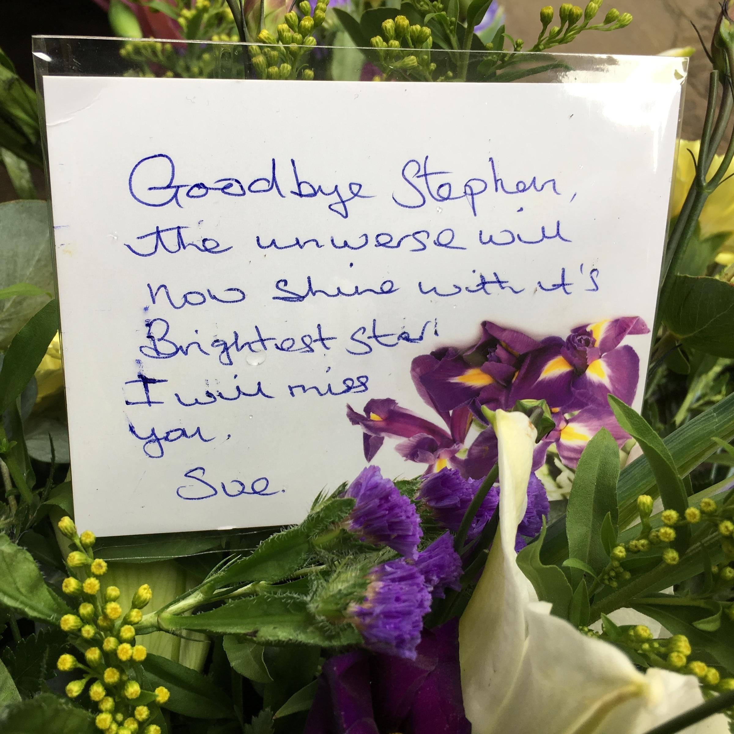 He broke boundaries with his mind public pays tribute at stephen flowers and a note honor the renowned theoretical physicist near the university church of st mary the great in cambridge where a private funeral service izmirmasajfo