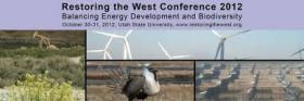 biodiversity and energy in the west, restoring the west conference