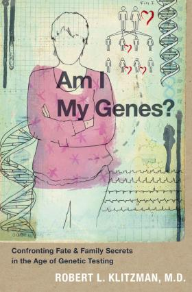 am i my genes robert Kutzman