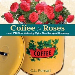 Coffee for roses- false ideas about your garden