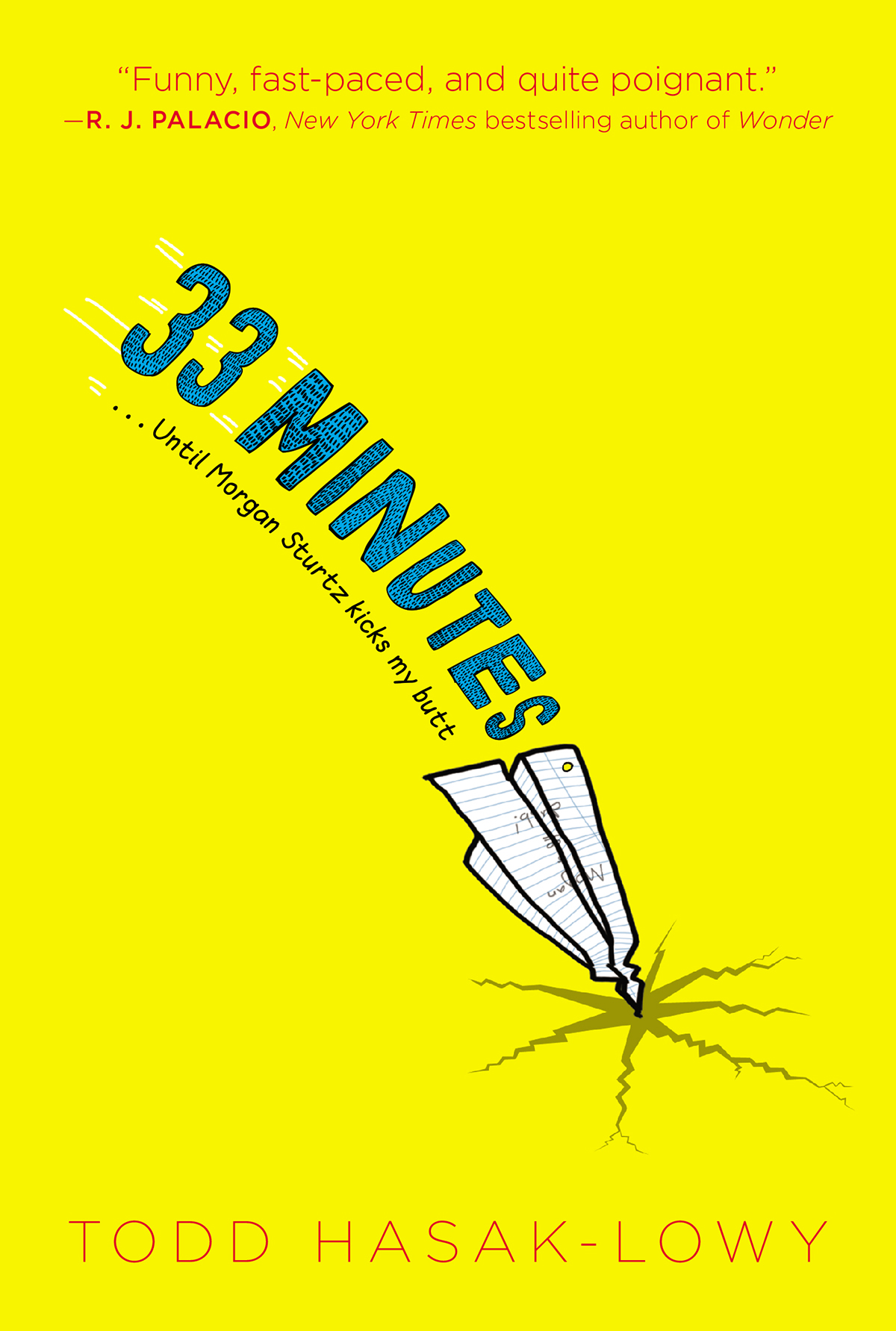 33 Minutes ...Until Morgan Sturtz Kicks My Butt book cover