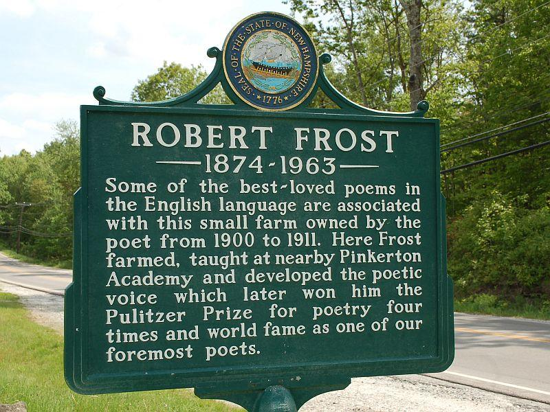 A roadside sign at the Robert Frost Farm in Derry, N.H., photographed in May 2011. Frost sold the farm before becoming a Pulitzer-prize winning poet.
