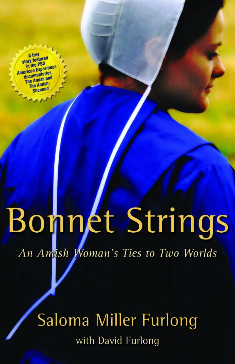 """Bonnet Strings"" tells the story of one woman's struggle to break away from her Amish community."