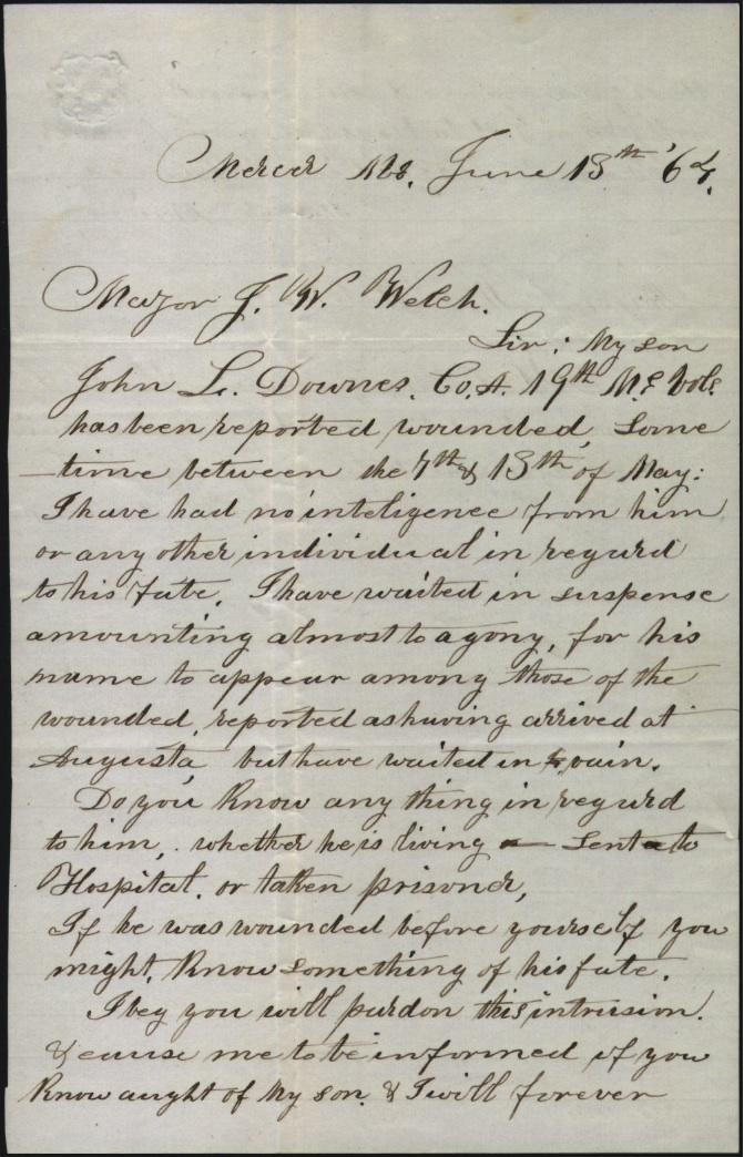 Letter from Mrs. William Downes asking for information regarding her son after the battle of Spotsylvania. The history of the 19th Maine indicates this young man was wounded but later mustered out of the Army.