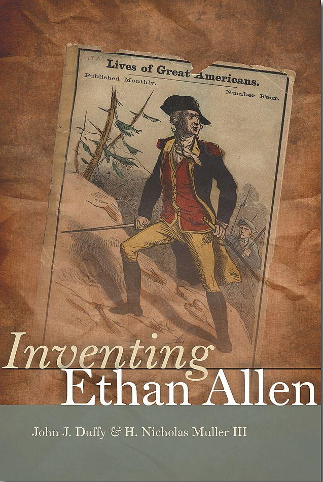 """Inventing Ethan Allen"" is a new book by John Duffy and Nick Muller."