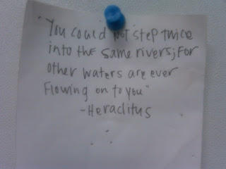 Heraclitus quote jotted down by former student, Bailey Metcalf, in 2000.