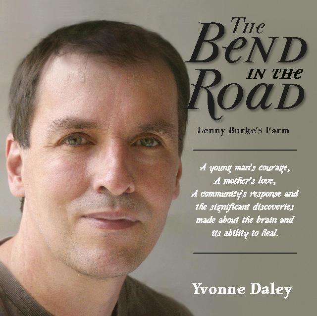"""A new book called """"The Bend in the Road"""" chronicles Lenny Burke's journey after a traumatic brain injury in 1979. His extraordinary family and friends helped change the dialog on treatment of T.B.I.s through research and their own facilities."""